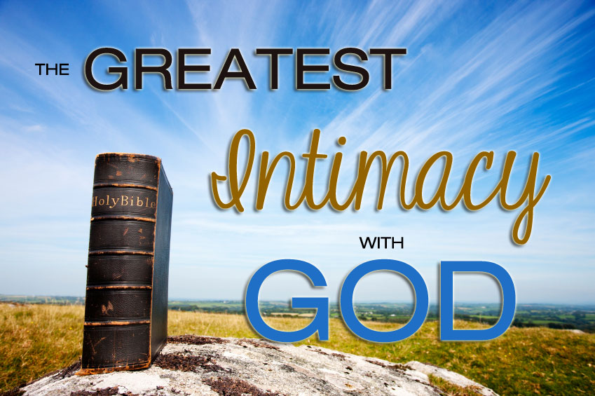 intimacy with god Believers may experience three different levels of intimacy with god when we receive jesus at salvation, we are all made god's children, and brought into.